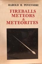 Fireballs Meteors & Meteroites by Hal…
