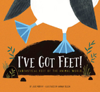 I've Got Feet!: Fantastical Feet of the…