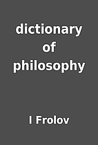 dictionary of philosophy by I Frolov