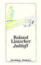 Juliluft : Erzählung by Roland Limacher