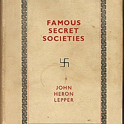 Famous Secret Societies by John Heron Lepper   LibraryThing