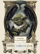 William Shakespeare's The Empire Striketh…