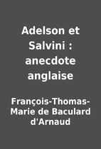 Adelson et Salvini : anecdote anglaise by…
