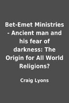 Bet-Emet Ministries - Ancient man and his…