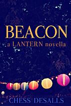 Beacon by Chess Desalls