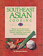 Southeast Asian Cooking: Menus and Recipes…