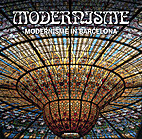 Modernisme - Modernisme in Barcelona by…
