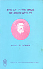 The Latin Writings of John Wyclyf: an…