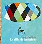 La silla de imaginar by Canela