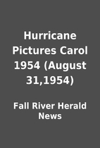 Hurricane Pictures Carol 1954 (August…