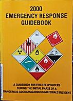 2000 Emergency Response Guidebook by U.S.…