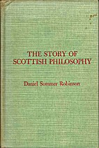 The story of scottish philosophy by Daniel…