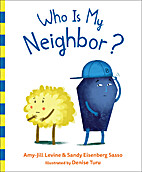 Who Is My Neighbor? by Amy-Jill Levine