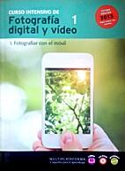 Fotografiar con el móvil by El Mundo