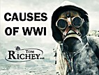Causes of WWI by Tom Richey
