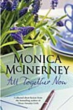 All Together Now by McInerney, Monica (2010)…