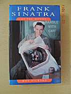 Frank Sinatra at the Movies by Roy Pickard