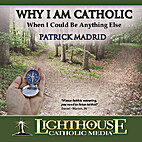 Why I Am Catholic: When I Could Be Anything…