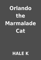 Orlando the Marmalade Cat by HALE K