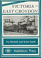 Victoria to East Croydon by Vic Mitchell