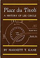 Place du Tivoli: A history of Lee Circle.…