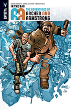 A&A: The Adventures of Archer & Armstrong…