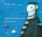 Kapitány és Narancshal by Angi…