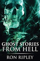 Ghost Stories from Hell: Supernatural Horror…