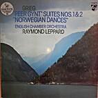 Greig: Peer Gynt Suites 1 and 2, Norwegian…