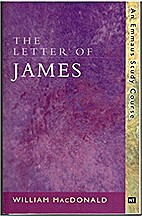 The Letters of James: An Emmaus Study Course…