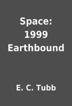 Space: 1999 Earthbound by E. C. Tubb