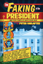 The Faking of the President: Nineteen…