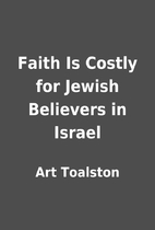 Faith Is Costly for Jewish Believers in…