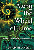 Along the Wheel of Time: Sacred Stories for…