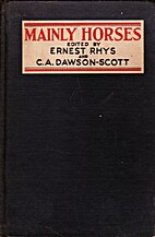 Mainly Horses by Ernest Rhys