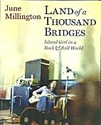 Land of a Thousand Bridges by June…