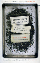 Smoke Gets in Your Eyes: And Other Lessons…