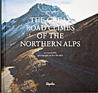 The great road climbs of the northern Alps…