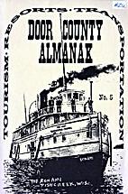 Door County Almanak: No. 5, Tourists,…