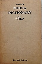 A Shona Dictionary, with an outline Shona…