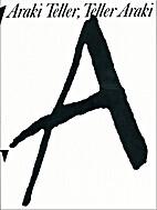 Araki Teller, Teller Araki by Nobuyoshi…