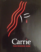 Carrie: Vocal Score by Michael Gore