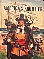 America's Frontier by Thomas D. Clark