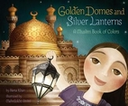 Golden Domes and Silver Lanterns: A Muslim…