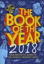 The Book of the Year 2018: Your Definitive Guide to the World's Weirdest News by No Such Thing As A Fish