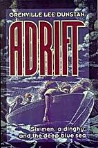 Adrift by Grenville Lee Dunstan