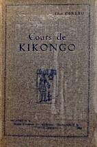 Cours de kikôngo by Léon Dereau