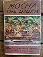 Mocha the Djuka by Frances Fullerton Neilson