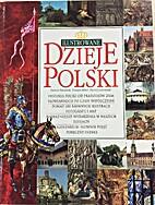 Ilustrowane dzieje Polski by Dariusz…