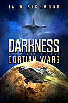 Darkness: Book One of the Oortian Wars by…
